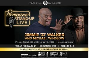 """Read more about the article Jimmie """"JJ"""" Walker and Michael Winslow Headline Pompano Stand-up Live!"""