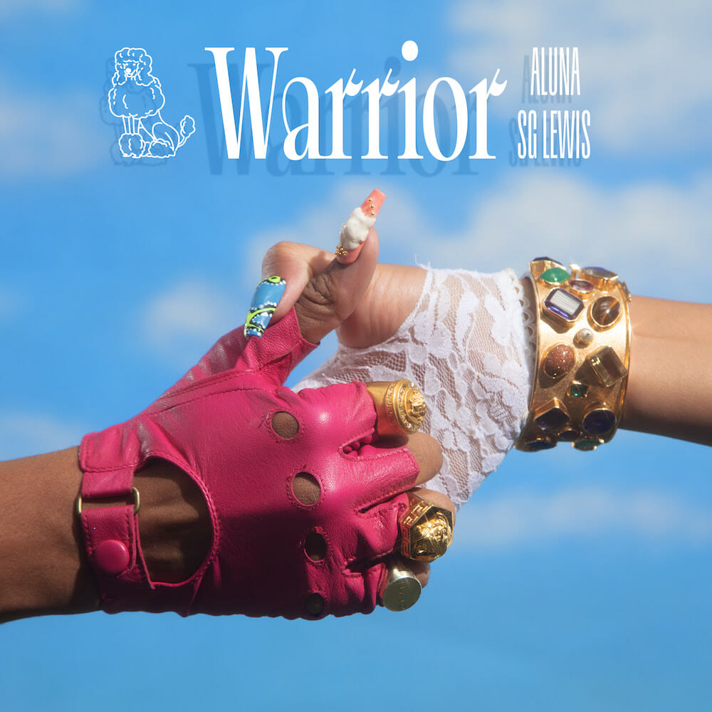 Read more about the article ALUNA RELEASES NEW SINGLE 'WARRIOR' FEATURING SG LEWIS