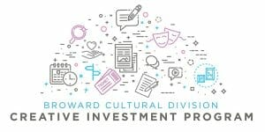 Read more about the article Broward Cultural Division Funding Application Workshop: Creative Investment Program