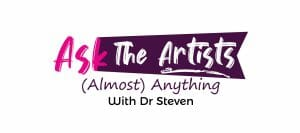 Ask the Artists (Almost) Anything with Dr. Steven