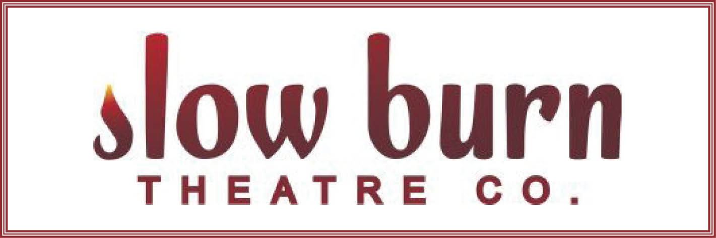 Save the date change – Nov 14 – Slow Burn Theatre's Fireside Gala