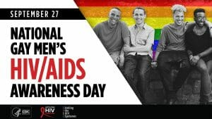 Honoring National Gay Men's HIV/AIDS Awareness Day