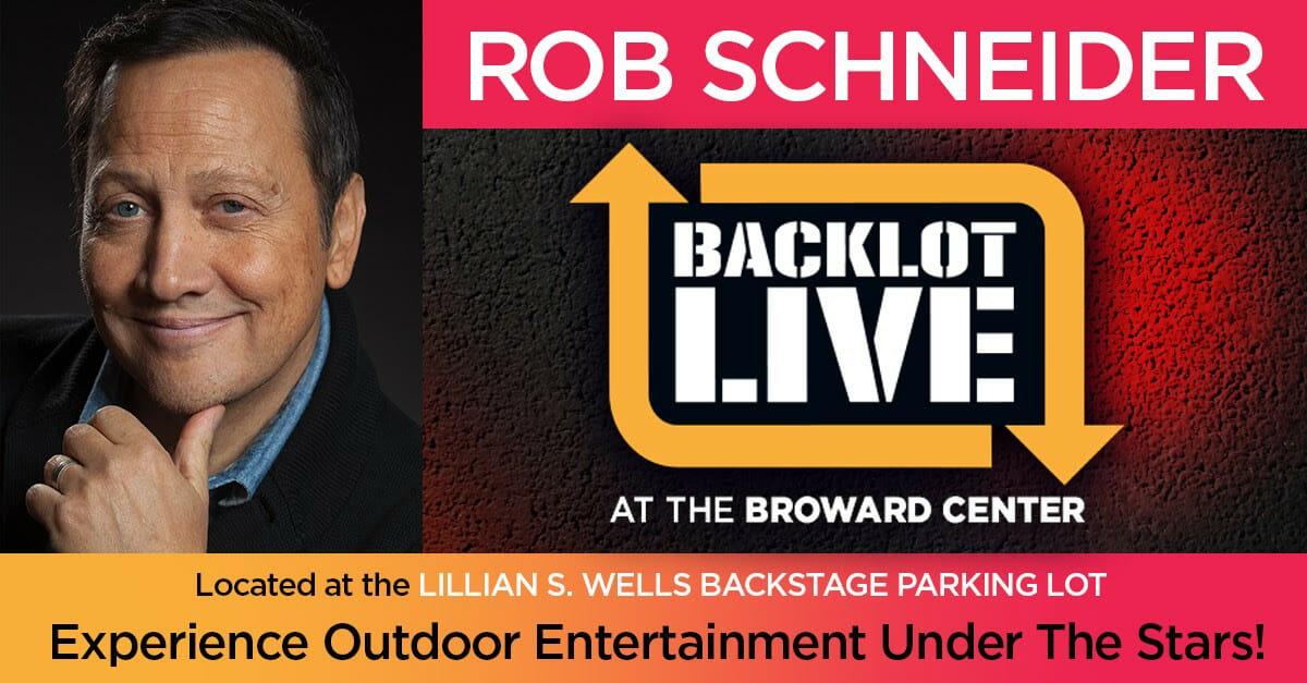 Rob Schneider: Backlot Live