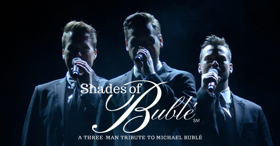 Shades of Bublé: A Three-Man Tribute to Michael Bublé Swings Into the Aventura Arts & Cultural Center