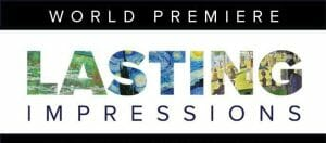 Lasting Impressions at the Arsht Center