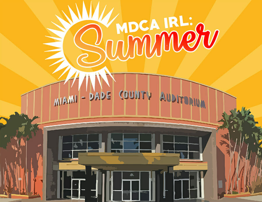 """You are currently viewing Live indoor theater performances are back at the Miami Dade County Auditorium with MDCA IRL: """"In Real Life"""" Summer Series"""