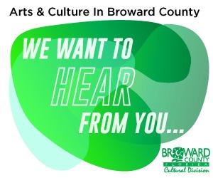 Broward Cultural Division_WeWantToHearFromYou _ Box ad